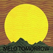 Gimo Mendes: Mellow Tomorrow