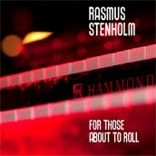 Rasmus Stenholm: For Those About to Roll