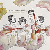 The Rascal Swing Band: When You're Smiling